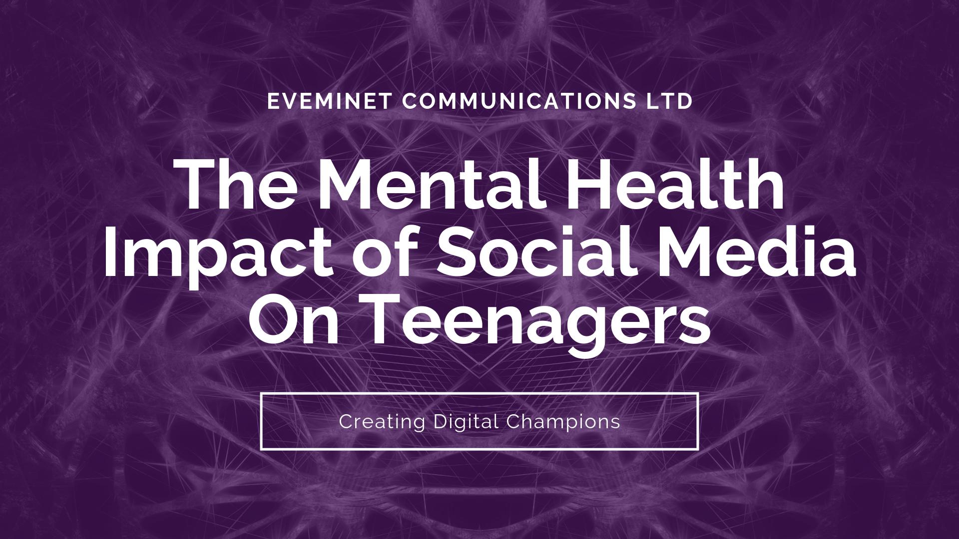 The Mental Health Impact of Social Media on Teens & Kids